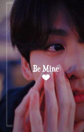 Be Mine || Jungkook ff by kimseokjoonie