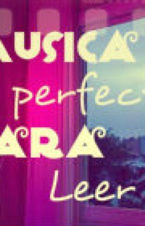MUSICA PERFECTA PARA LEER! by Florchi_comelibros