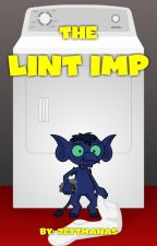 The Lint Imp by jettmanas