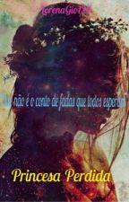 Princesa Perdida by LorenaGio123