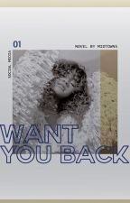 WANT YOU BACK,     nick robinson. by midtowns