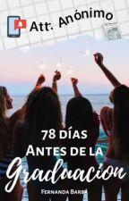"""78 Días para la Graduación: """"Att: Anónimo"""" by Barb-A"""