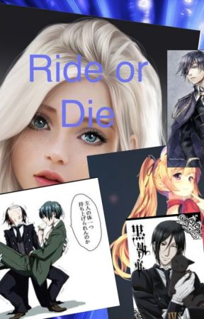 Ride or Die (Black Butler) by TheKarmaCafe
