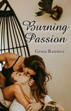 Burning Passion  by Gema15writes