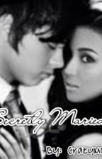 Secretly Married  (Kathniel FanFic) by Heyitskailaaaaa