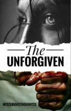 The Unforgiven( Shqip) by mysteriousthoughtss