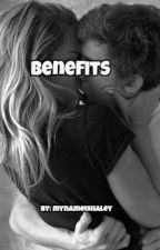 Benefits by mynameishaley