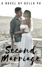 Second Marriage by BellaPU