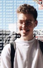 (completed) Over It • zach herron  by ellapmxwdw