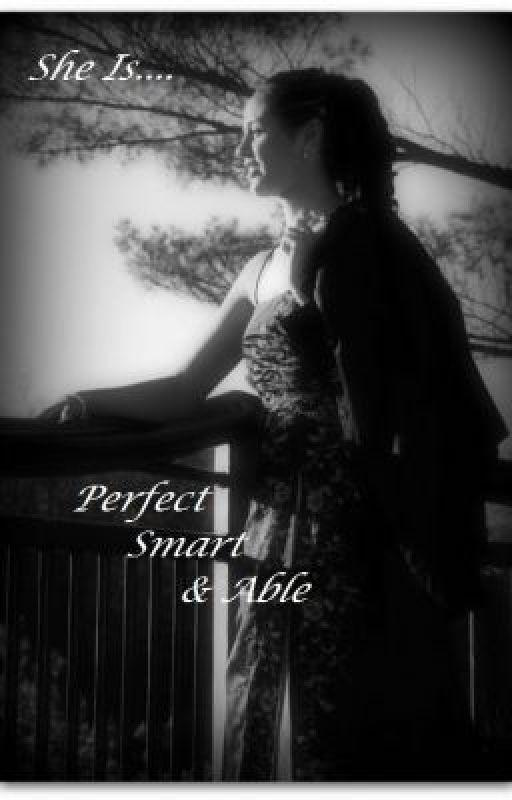 Perfect, Smart & Able by JoJoBoZo