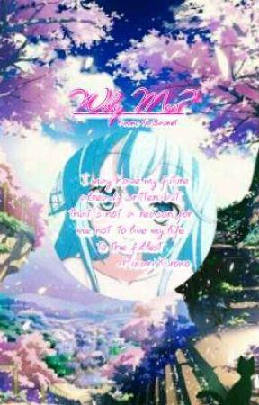 Why Me? (Kuroko No Basuke Fanfiction) by Risha-senpai