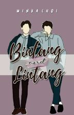 Bintang and Lintang (On Going)  by Windastoryseries