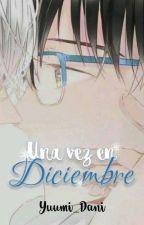 Una Vez En Diciembre by Yuumi_Dani