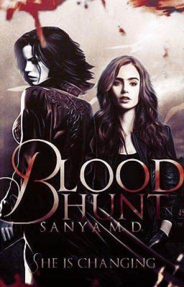 Blood Hunt│Vampyre Series #2│#Wattys2015