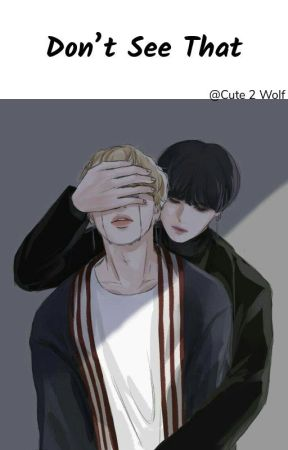 Don't See That ~ Yoonmin~ by Cute2Wolf