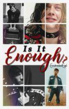 Is It Enough? || Larry Stylinson by ErschreckendEngel
