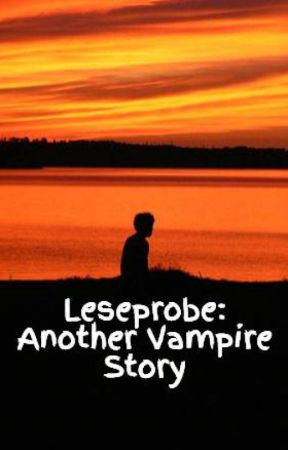 Leseprobe: Another Vampire Story by MikaelVinT
