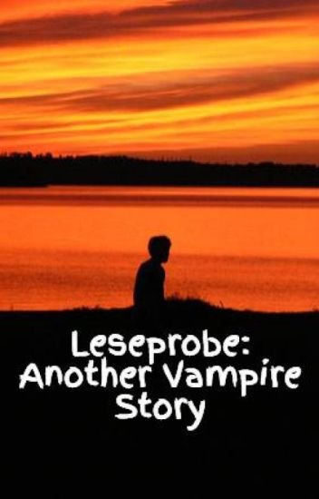 Leseprobe: Another Vampire Story