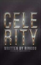 Celerity  by Rinkou