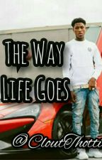 The Way Life Goes | Nba Youngboy  by CloutThottie
