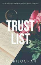 Trust-List by LochiLochani