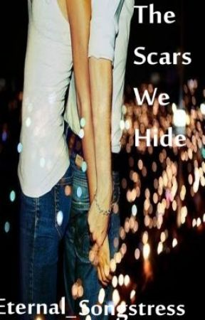 The Scars We Hide by Eternal_songstress