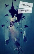Unknown Thoughts by AlienOcean