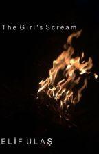 The Girl's Scream by ellifulas