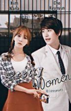 Pretty Women [Cho Kyuhyun Fanfiction] by chokyuhyun0388