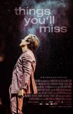 things you'll miss by horansuniverse