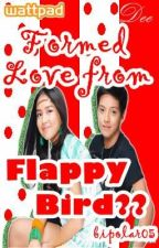 FORMED LOVE from Flappy Bird?? by bipolar05