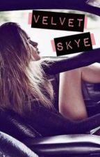 Velvet Skye (Updates Fridays) by jr0127