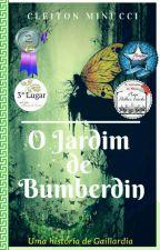 O Jardim de Bumberdin Uma história de Gaillardia  by Cleiton03