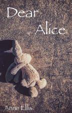 Dear Alice [Wattys2018] by pa_lukas