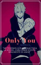 BoruNaru: Only you [AU] by SasoriDiva15