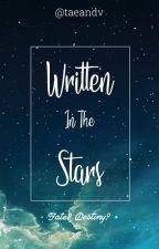Written In The Stars by taeandv