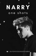 Narry: One Shots by outofstocksofcards