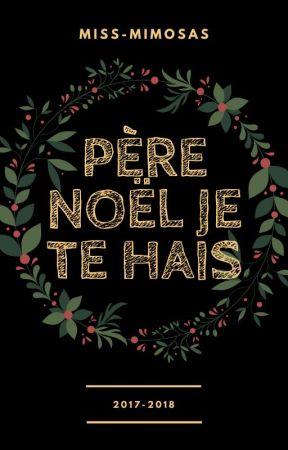 Père Noël je te hais  [~Terminée~] by Miss-Mimosas
