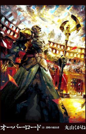 Overlord Volume 10 (Ruler Of Conspiracy) (Bahasa Indonesia) by Mizafa