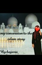 my conversion to the islam story💕 by hajjarrx