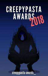 Creepypasta Awards 2018 [OPENED] by creepypasta-awards_