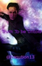 Truth to be Untold by Nasution13