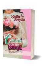 Cincin Untuk Seroja (DALAM PENILAIAN) by Sella_Arsyilla85