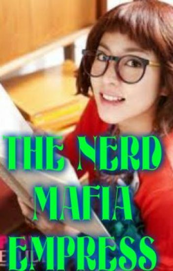 THE NERD MAFIA EMPRESS