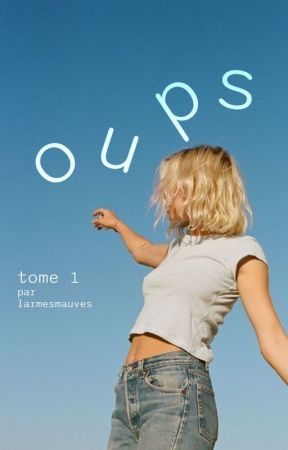 Oups by larmesmauves