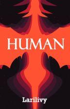 Human (2 temp) by LariLivy