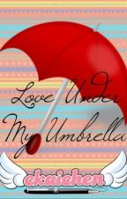 Love Under My Umbrella by ckaichen