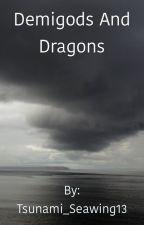 Demigods and Dragons by Tsunami_Seawing13