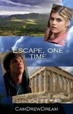 Escape, one time [PERCY JACKSON] (Pause) by CamDrewDream