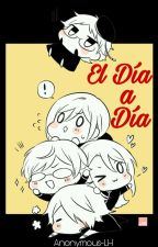 El Día A Día by Anonymus-LH